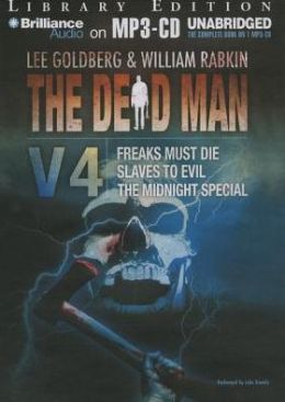 The Dead Man, Volume 4: Freaks Must Die, Slave to Evil, and The Midnight Special