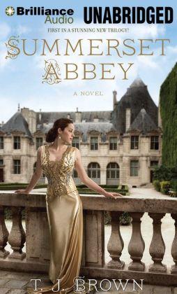 Summerset Abbey (Summerset Abbey Series #1)