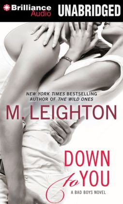 Down to You (Bad Boys Series #1)