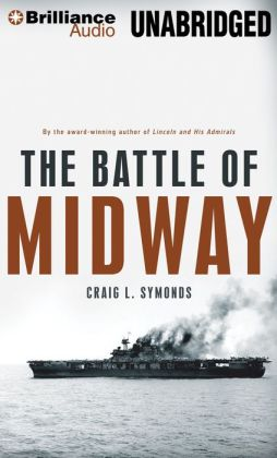 The Battle of Midway (Pivotal Moments in American History Series)
