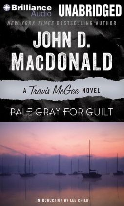 Pale Gray for Guilt (Travis McGee Series #9)