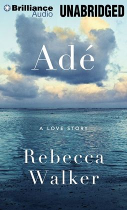Ade: A Love Story