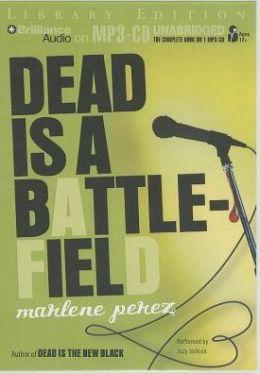 Dead Is a Battlefield (Dead Is Series #6)
