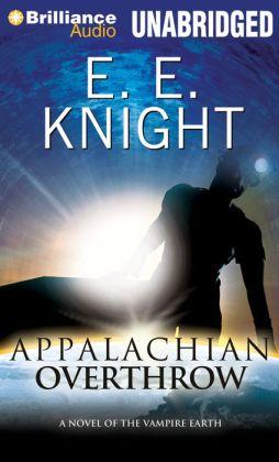 Appalachian Overthrow (Vampire Earth Series #10)
