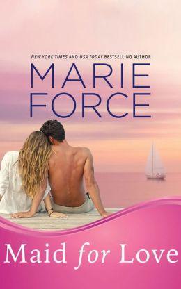 Maid for Love (McCarthys of Gansett Island Series #1)