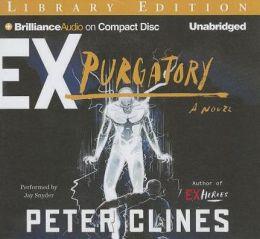 Ex-Purgatory (Ex-Heroes Series #4)