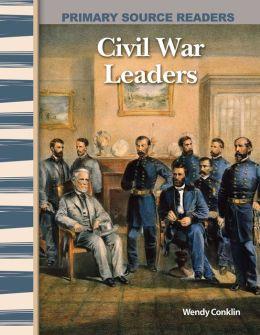 Civil War Leaders (library bound)