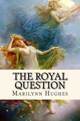 The Royal Question