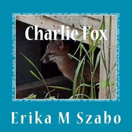 Charlie Fox: Leader of the magnificent seven baby foxes