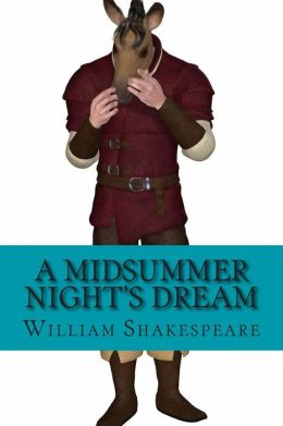 A Midsummer Night's Dream: Teacher Edition
