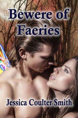 Bewere of Faeries