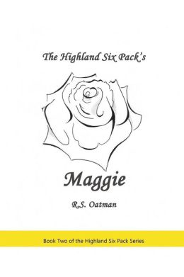 The Highland Six Pack's Maggie: Book Two of the Highland Six Pack Series