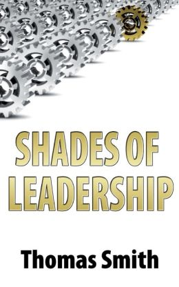 SHADES OF LEADERSHIP