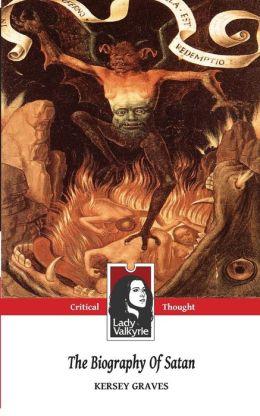 The Biography of Satan (Classic Manuscript)