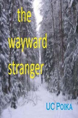 The Wayward Stranger