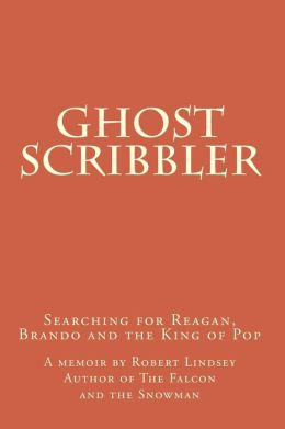 Ghost Scribbler: Searching for Reagan, Brando and the King of Pop