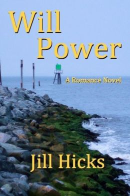 Will Power: A Romance Novel