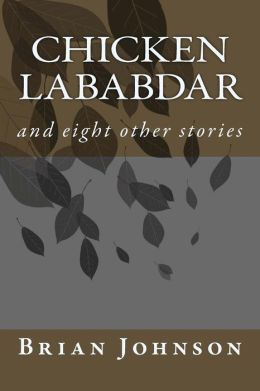 Chicken Lababdar: And Eight Other Stories