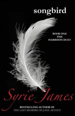Songbird: Book One in the Harrison Duet
