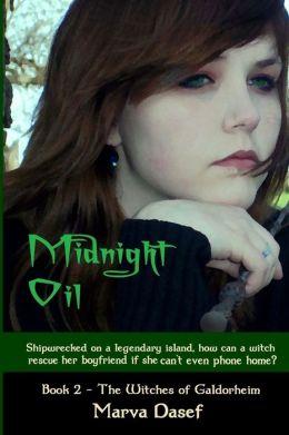 Witches of Galdorheim 2 - Midnight Oil - Marva Dasef