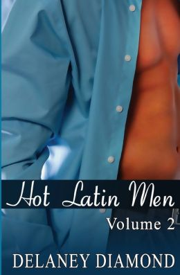 Hot Latin Men: Volume II