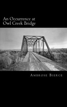 An Occurrence at Owl Creek Bridge at EssayPedia.com