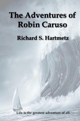 The Adventures of Robin Caruso