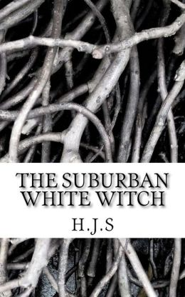 The Suburban White Witch