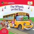 Book Cover Image. Title: The Wheels on the Bus:  A Sing 'N Move Book, Author: Baby Genius