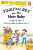 Book Cover Image. Title: Pinky and Rex and the New Baby, Author: James Howe