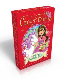 A Candy Fairies Sugar-tastic Collection Books 5-8: Magic Hearts; The Sugar Ball; A Valentine's Surprise; Bubble Gum Rescue