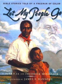 Let My People Go: Bible Stories Told by a Freeman of Color