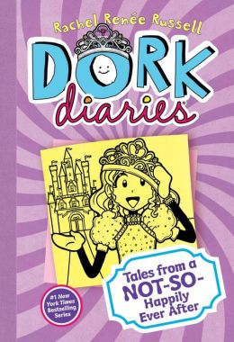 Tales from a Not-So-Happily Ever After (Dork Diaries Series #8)