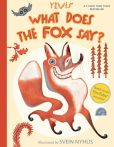 Book Cover Image. Title: What Does the Fox Say?, Author: Ylvis