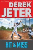 Book Cover Image. Title: Hit & Miss, Author: Derek Jeter