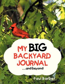 My Big Backyard Journal...and Beyond