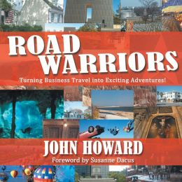 Road Warriors: Turning Business Travel into Exciting Adventures!