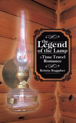 The Legend of the Lamp: A Time Travel Romance