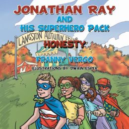 Jonathan Ray and His Superhero Pack: Honesty
