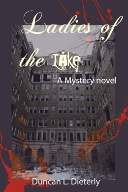 Ladies of the Lake: A Mystery Novel