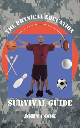 The Physical Education Survival Guide