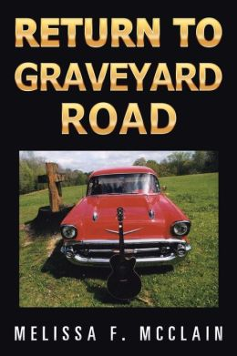 Return to Graveyard Road