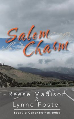 Salem Charm: Book 3 of Colson Brothers Series