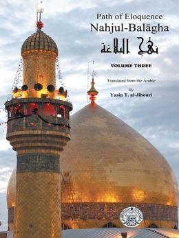 Nahjul-Balagha: Path of Eloquence, Vol. 3