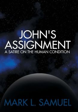 John's Assignment: A Satire on the Human Condition