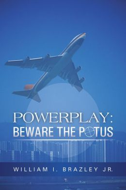 POWERPLAY: BEWARE THE POTUS