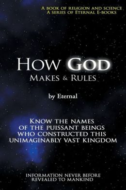 How God Makes & Rules