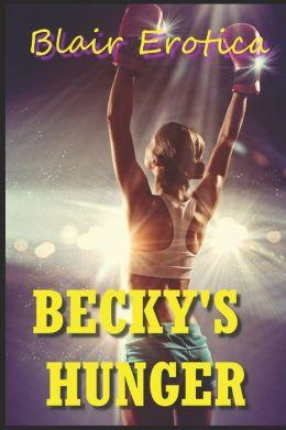 Becky's Hunger