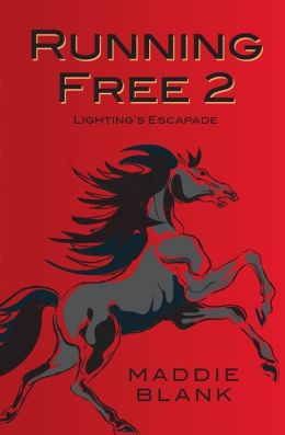 Running Free 2: Lightning's Escapade