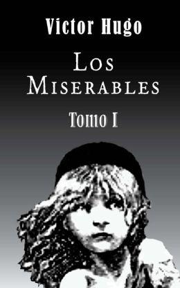 Los miserables (Tomo 1)